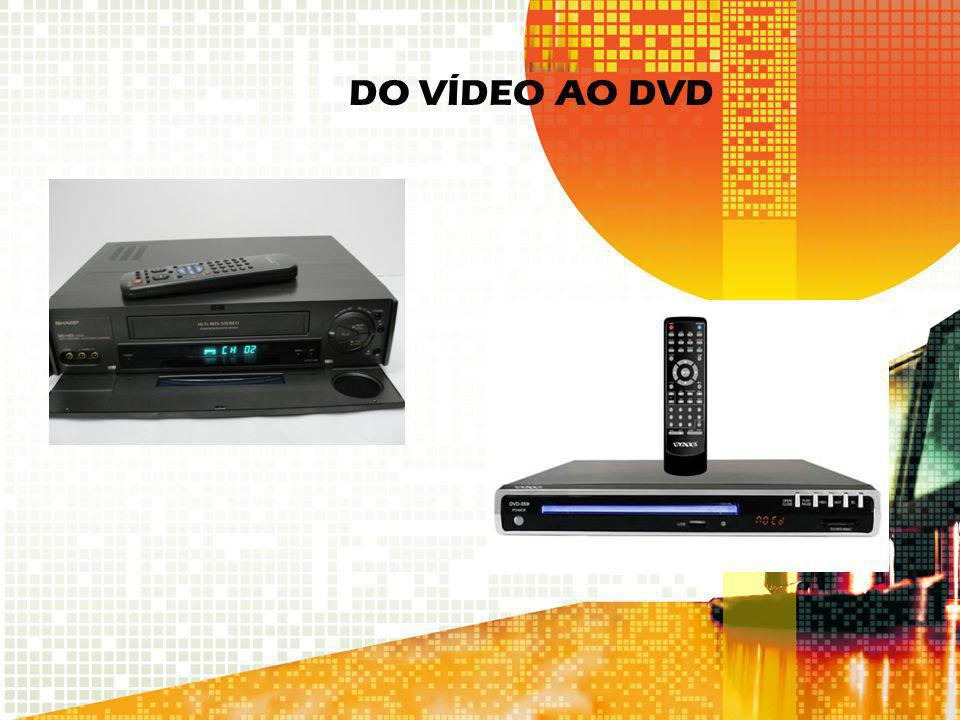 DO VÍDEO AO DVD
