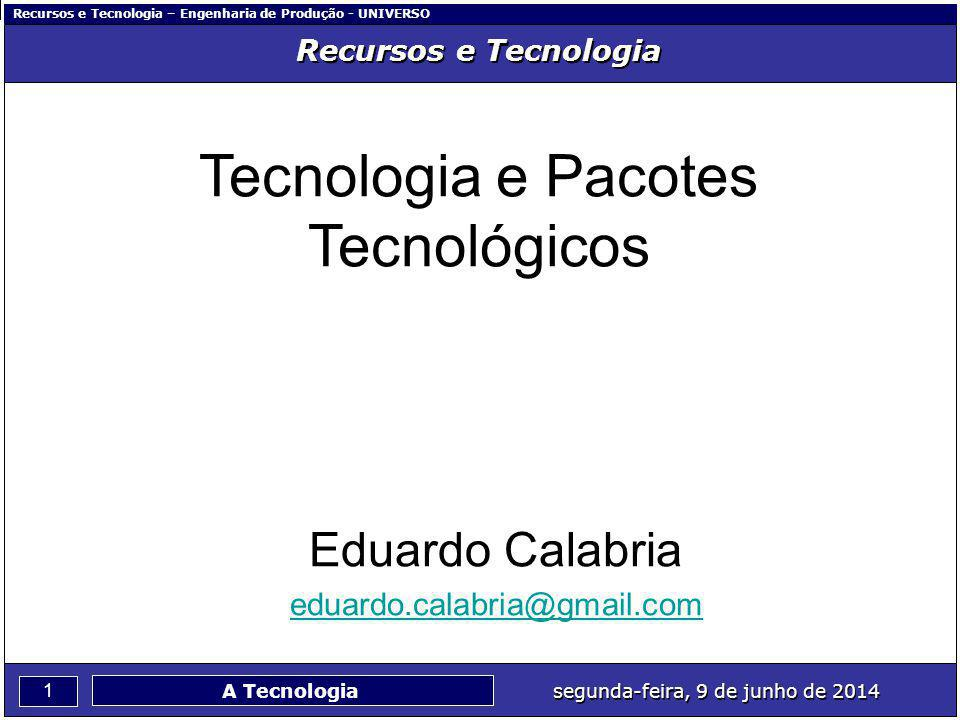 Tecnologia e Pacotes Tecnológicos