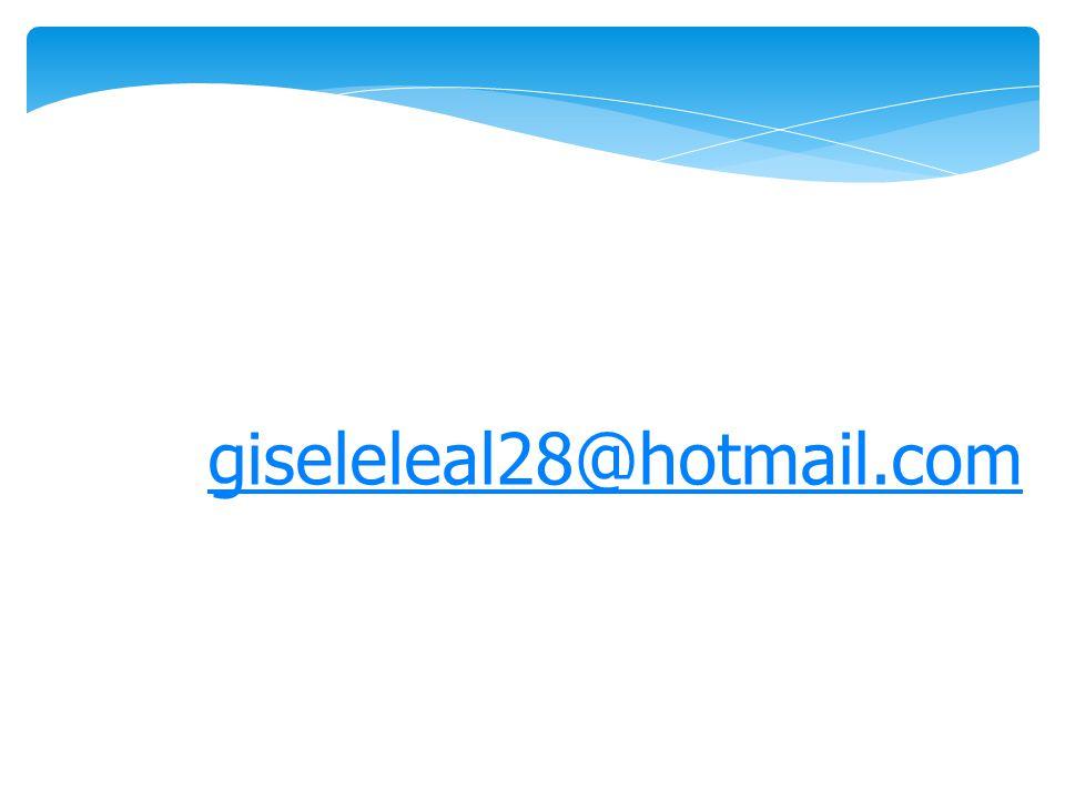 giseleleal28@hotmail.com