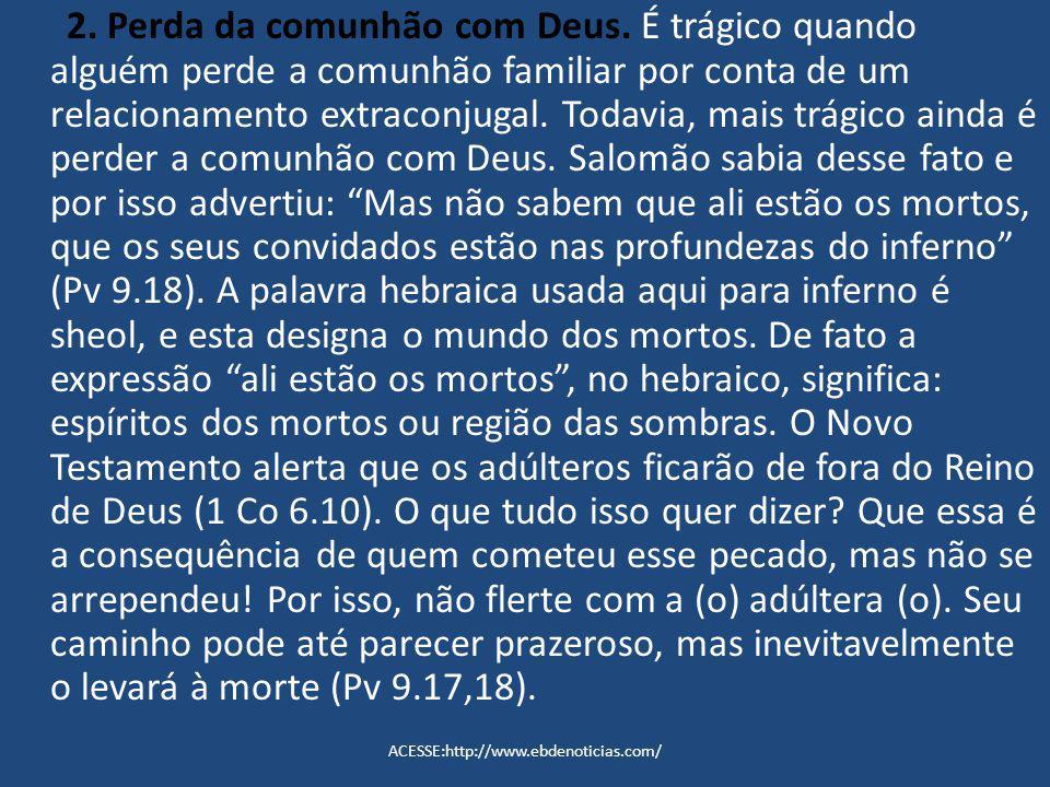 2. Perda da comunhão com Deus