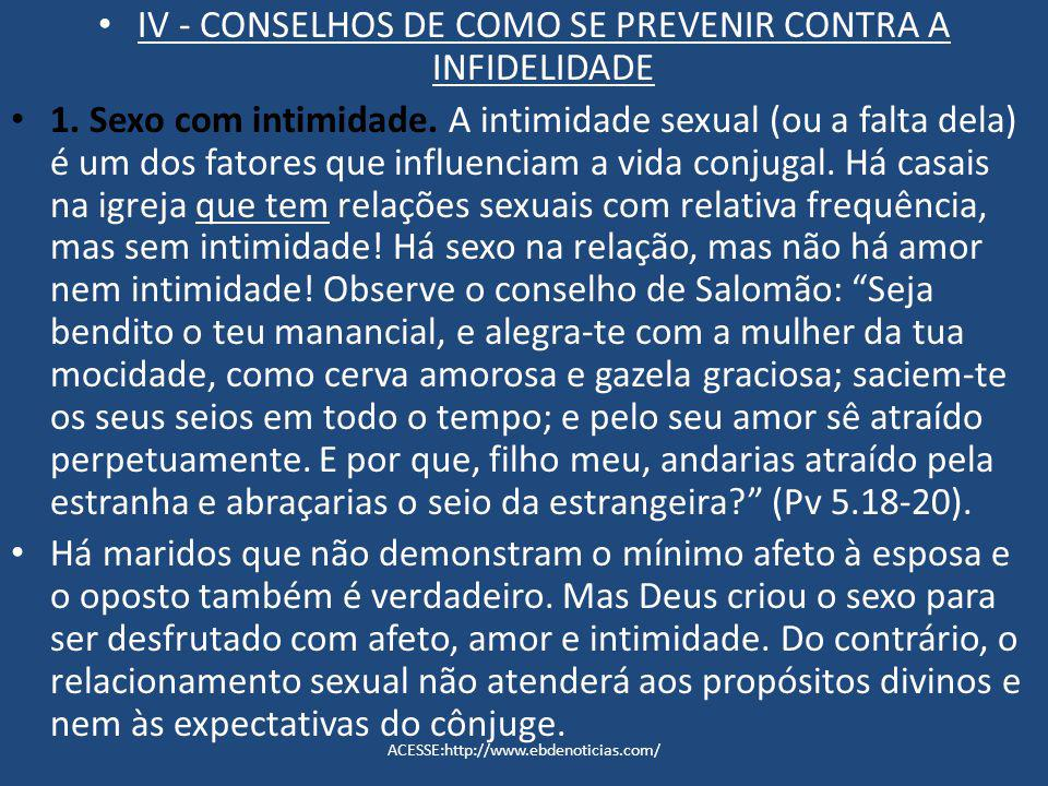 IV - CONSELHOS DE COMO SE PREVENIR CONTRA A INFIDELIDADE