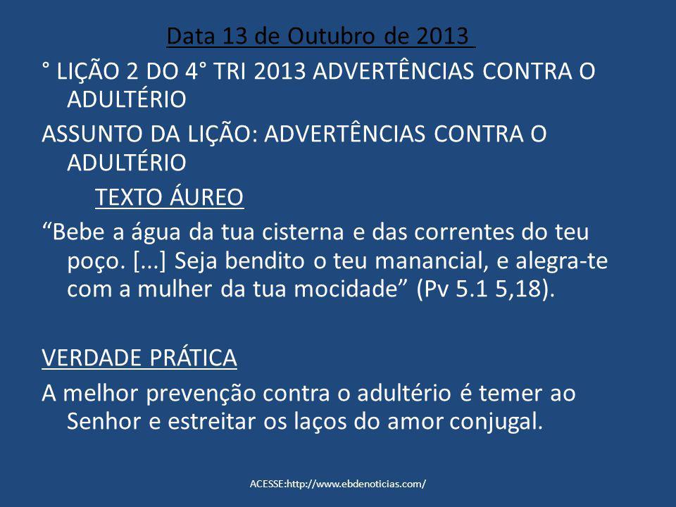 ° LIÇÃO 2 DO 4° TRI 2013 ADVERTÊNCIAS CONTRA O ADULTÉRIO