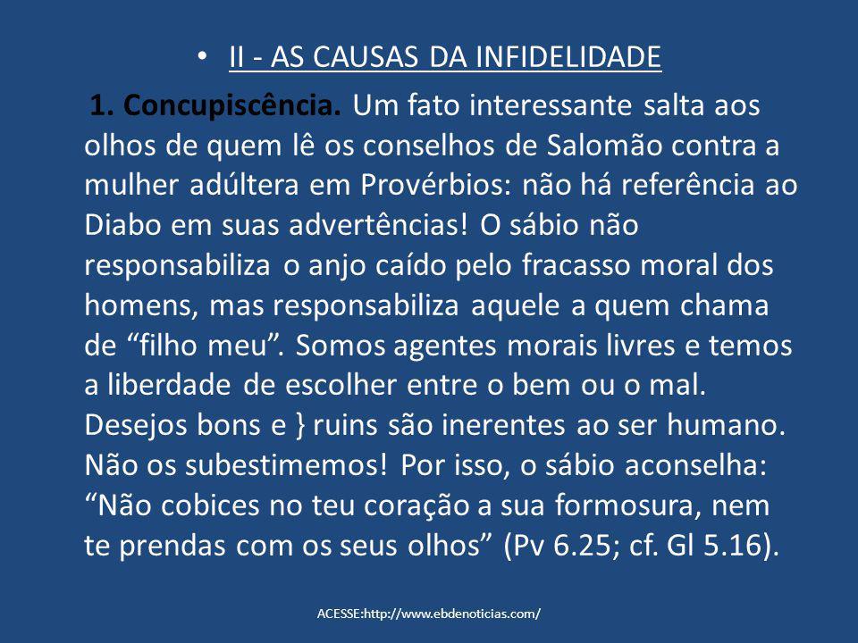II - AS CAUSAS DA INFIDELIDADE