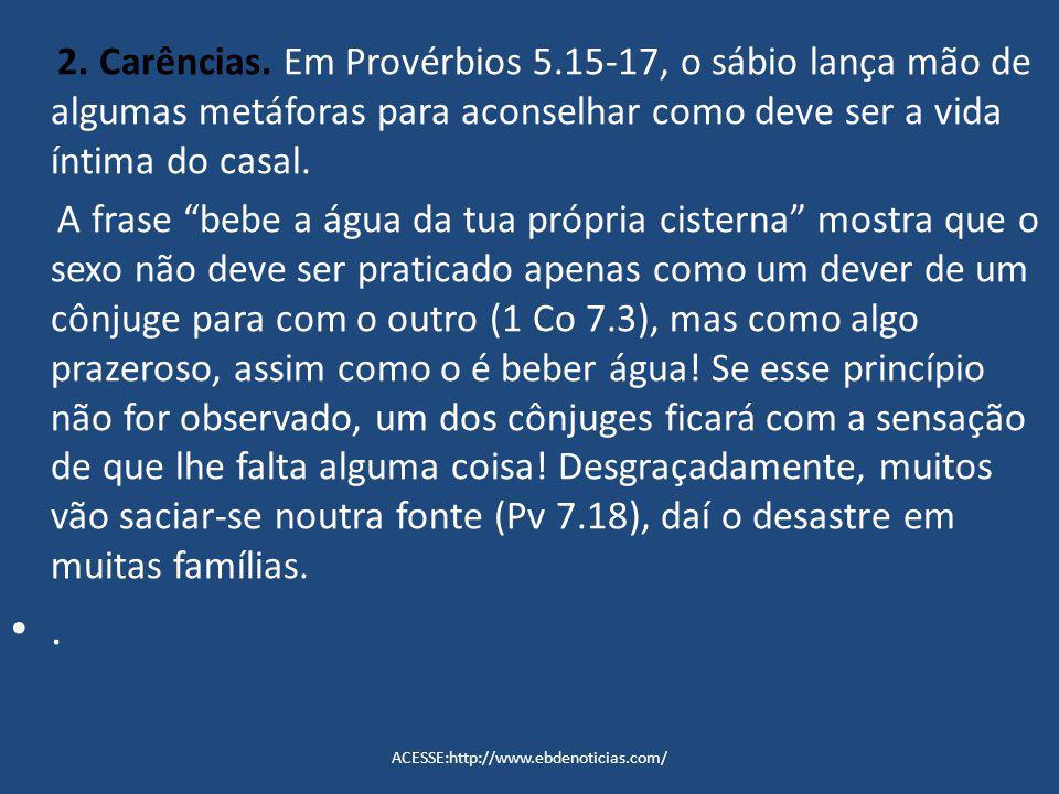 2. Carências. Em Provérbios 5