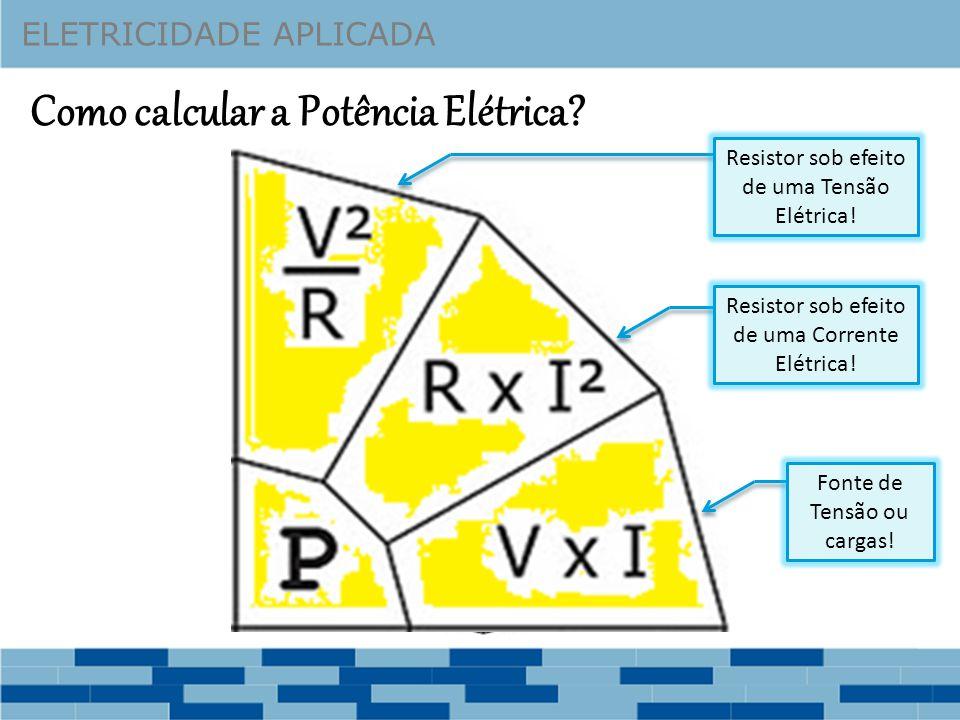 Como calcular a Potência Elétrica