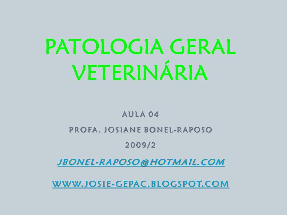 PATOLOGIA GERAL VETERINÁRIA