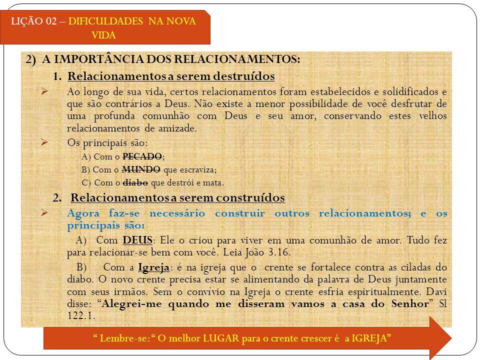 2) A IMPORTÂNCIA DOS RELACIONAMENTOS: