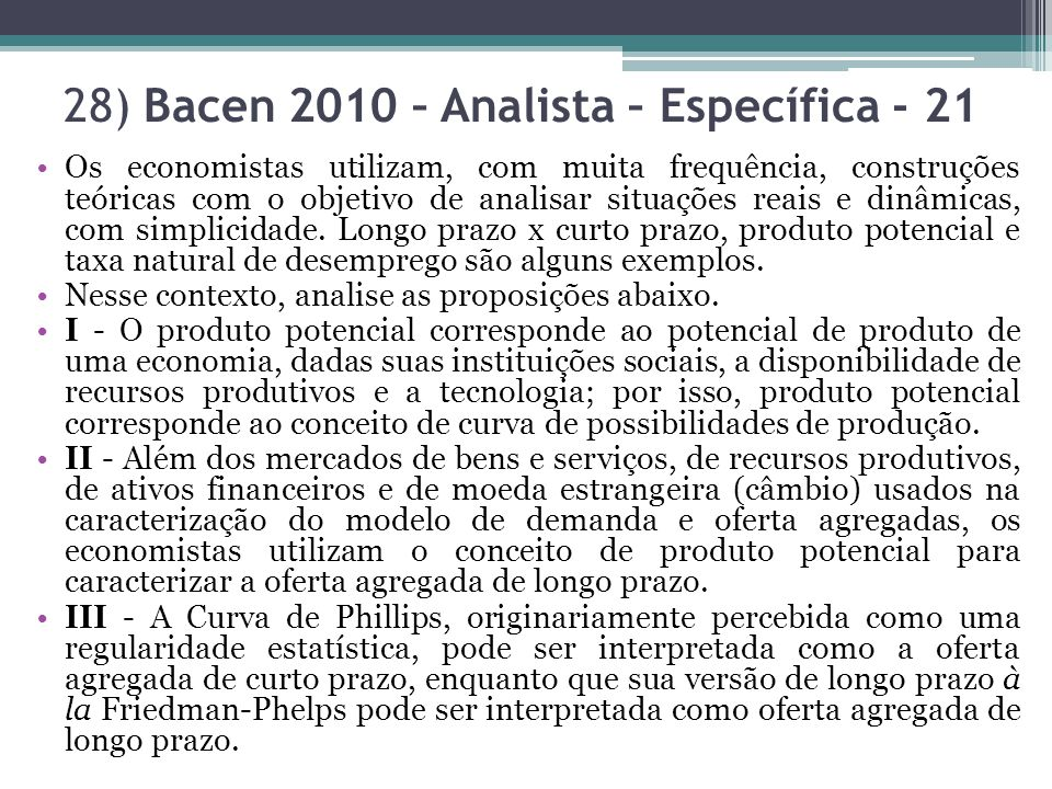 28) Bacen 2010 – Analista – Específica - 21