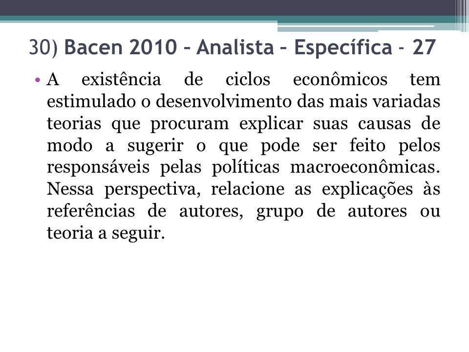 30) Bacen 2010 – Analista – Específica - 27