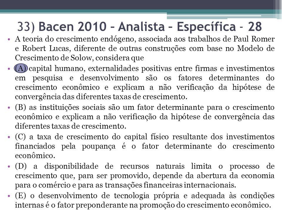 33) Bacen 2010 – Analista – Específica - 28