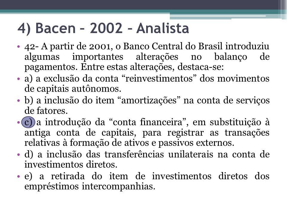 4) Bacen – 2002 – Analista