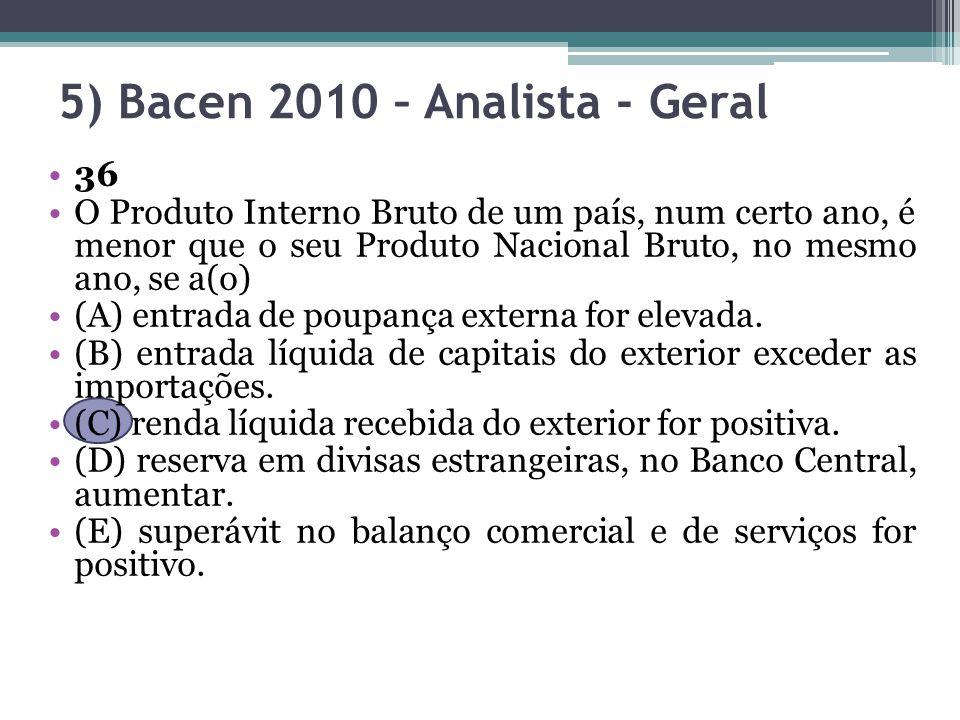 5) Bacen 2010 – Analista - Geral