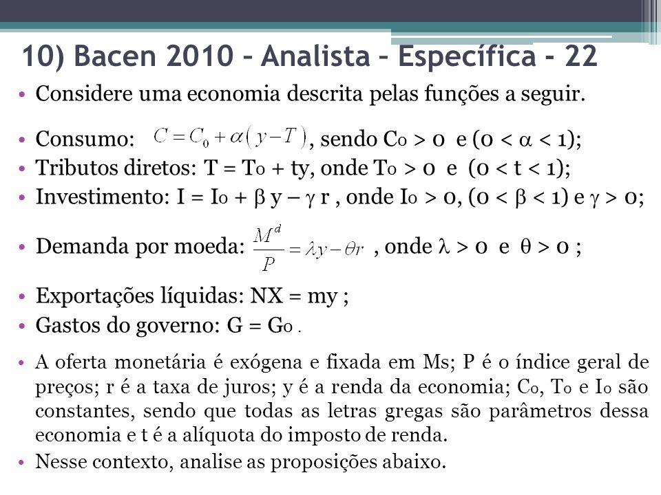 10) Bacen 2010 – Analista – Específica - 22