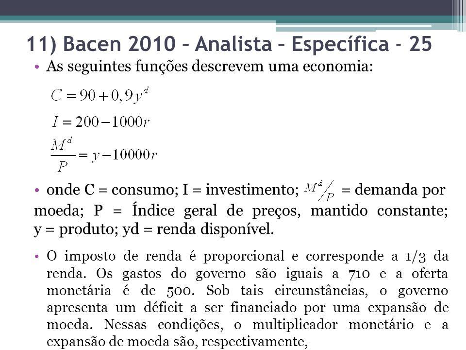 11) Bacen 2010 – Analista – Específica - 25