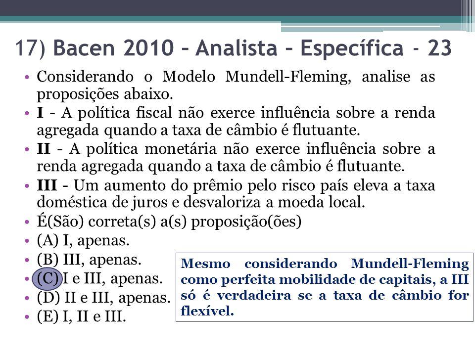17) Bacen 2010 – Analista – Específica - 23