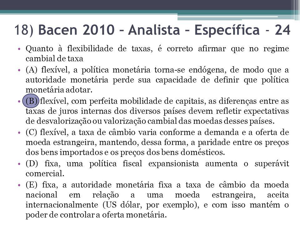 18) Bacen 2010 – Analista – Específica - 24