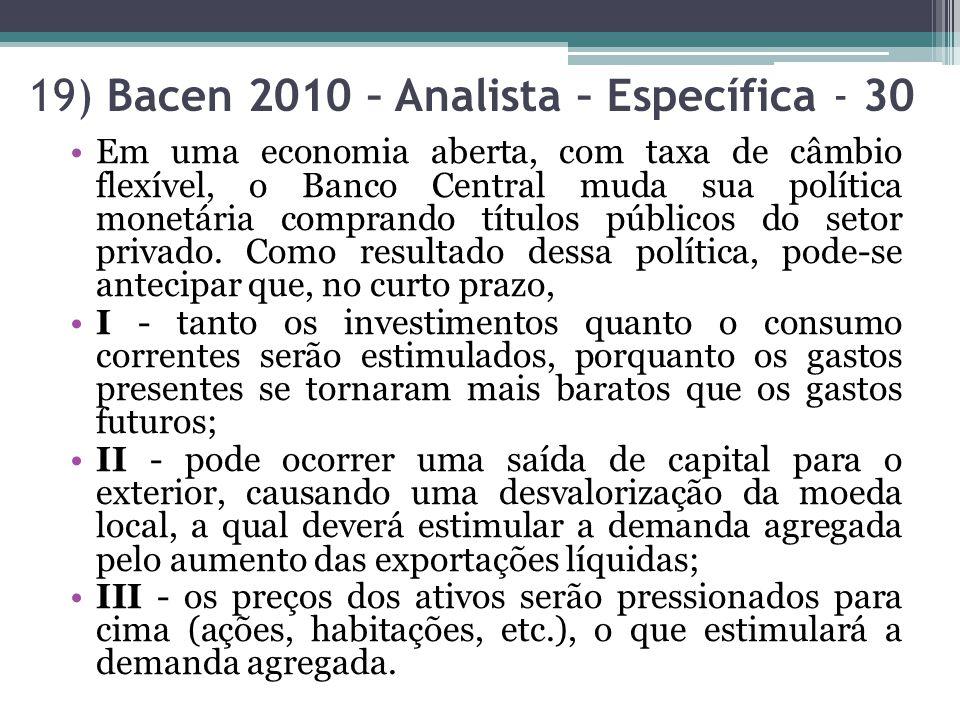 19) Bacen 2010 – Analista – Específica - 30