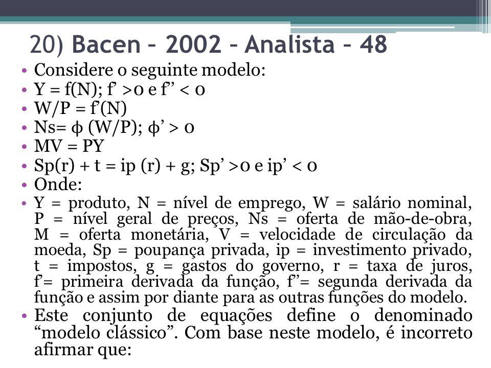 20) Bacen – 2002 – Analista – 48 Considere o seguinte modelo: