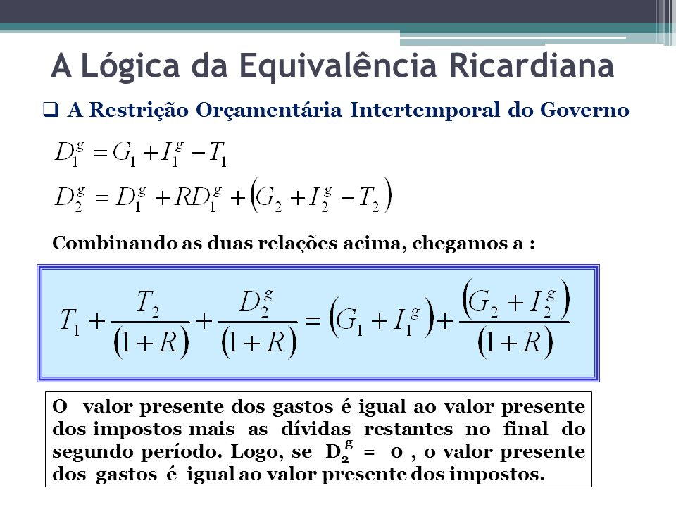 A Lógica da Equivalência Ricardiana