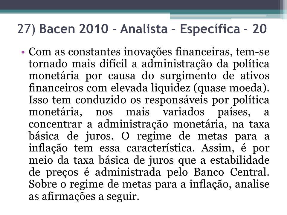 27) Bacen 2010 – Analista – Específica - 20