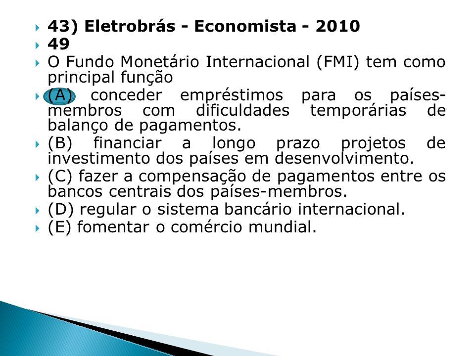 43) Eletrobrás - Economista - 2010