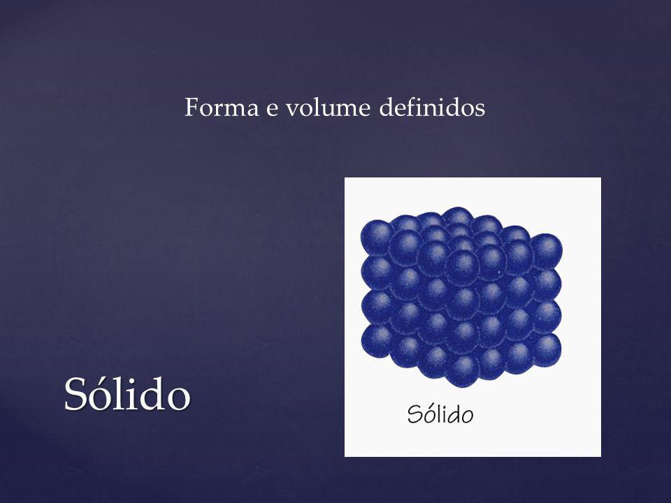 Forma e volume definidos