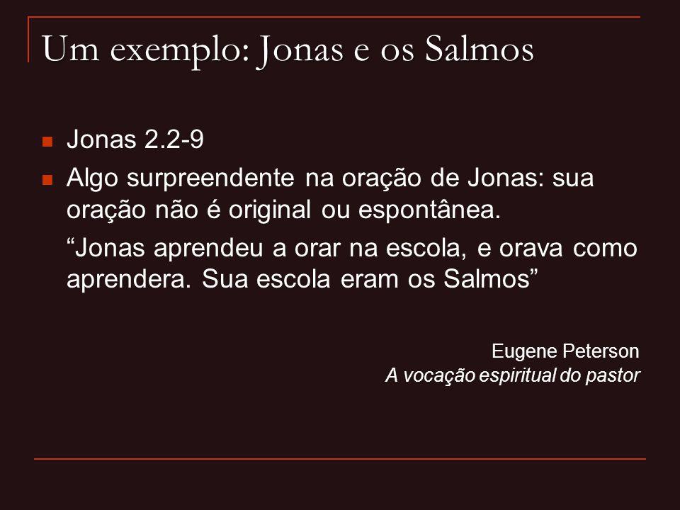 Um exemplo: Jonas e os Salmos