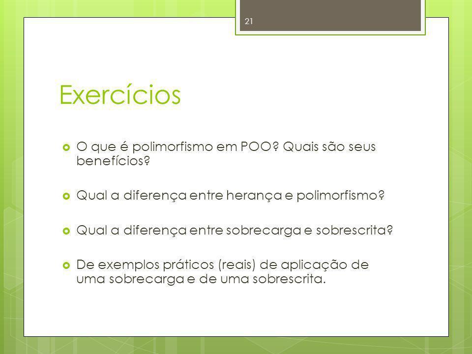 Exercícios O que é polimorfismo em POO Quais são seus benefícios