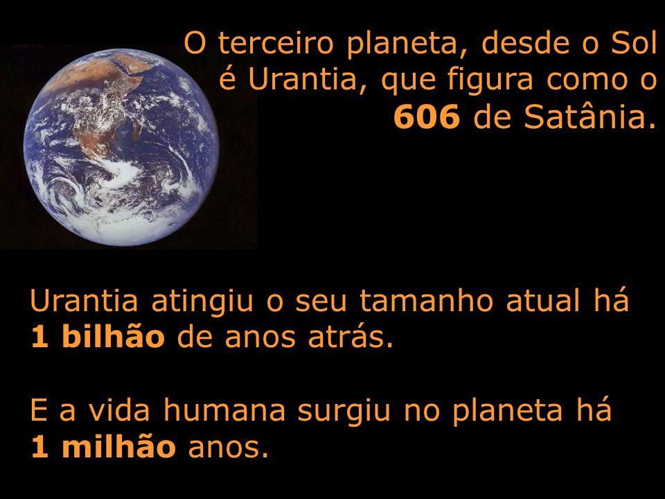 O terceiro planeta, desde o Sol é Urantia, que figura como o