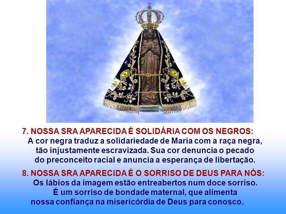 A cor negra traduz a solidariedade de Maria com a raça negra,