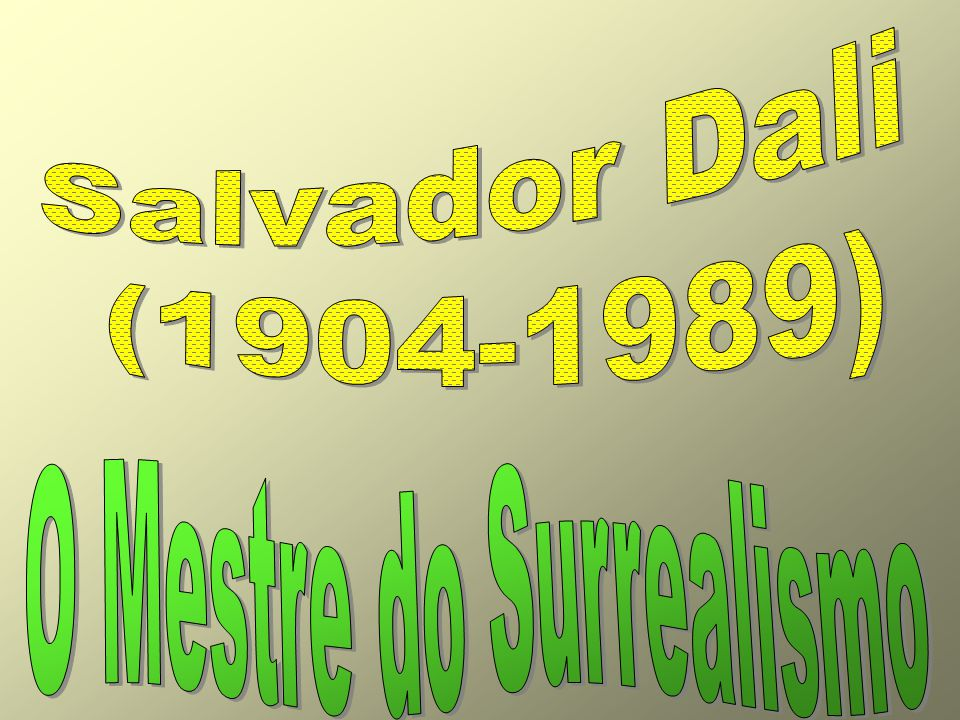 O Mestre do Surrealismo