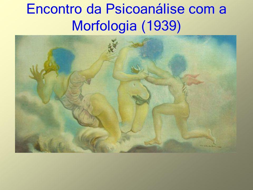 Encontro da Psicoanálise com a Morfologia (1939)