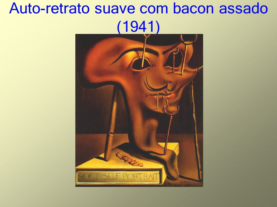Auto-retrato suave com bacon assado (1941)