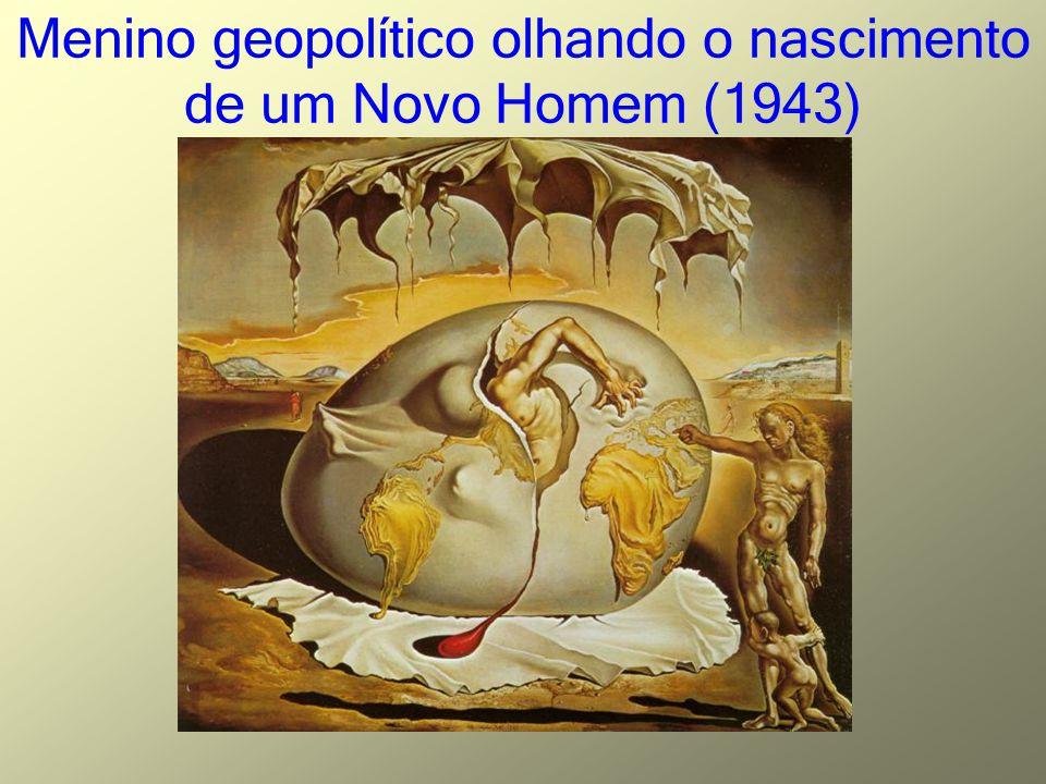 Menino geopolítico olhando o nascimento de um Novo Homem (1943)