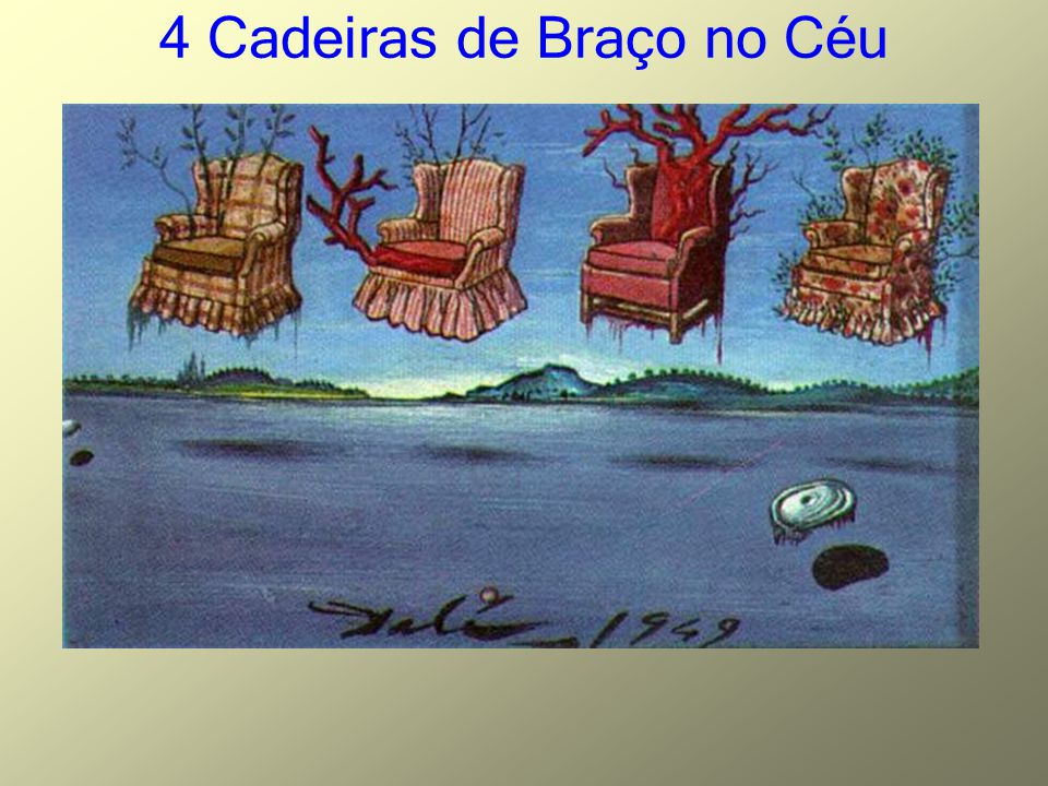 4 Cadeiras de Braço no Céu