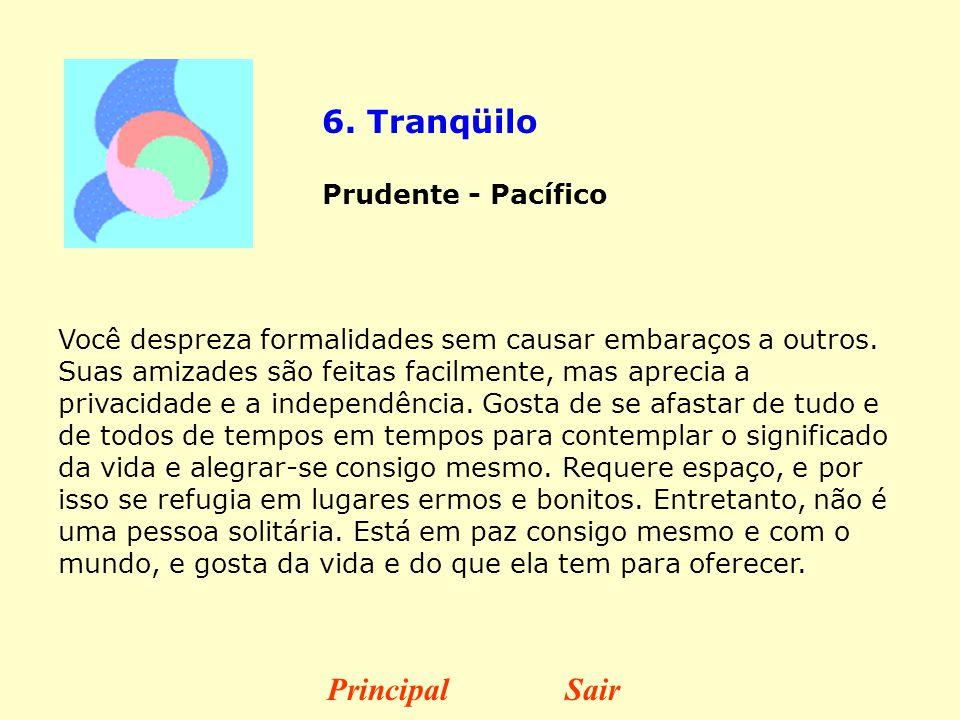 6. Tranqüilo Principal Sair Prudente - Pacífico