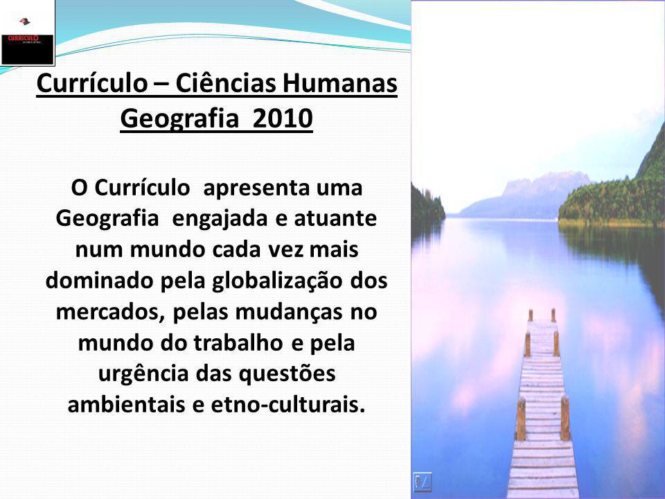 Currículo – Ciências Humanas Geografia 2010