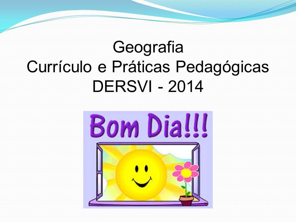 Currículo e Práticas Pedagógicas DERSVI - 2014