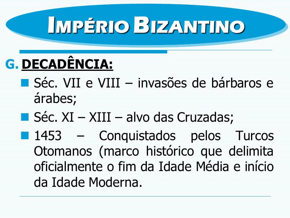 IMPÉRIO BIZANTINO DECADÊNCIA: