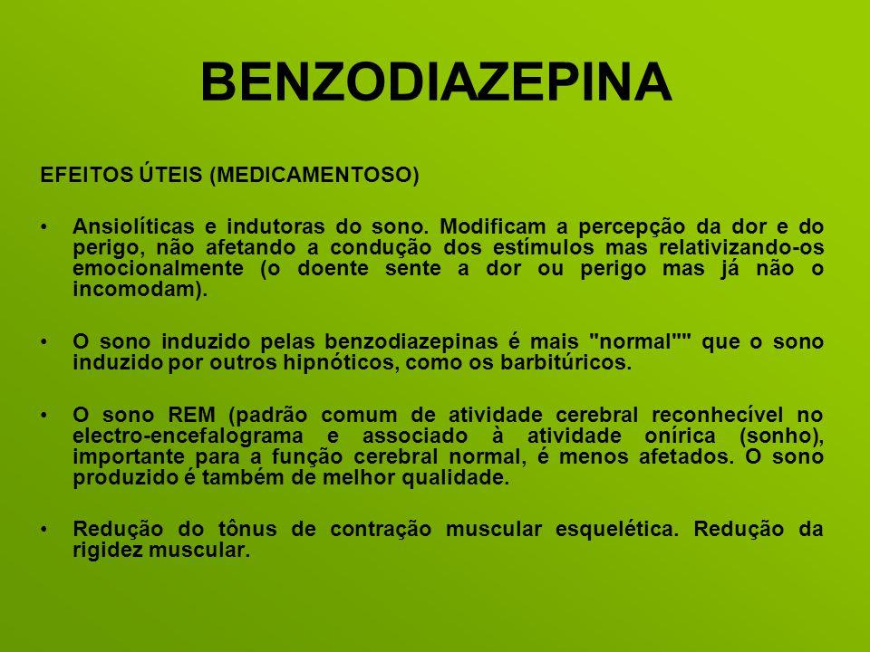 BENZODIAZEPINA EFEITOS ÚTEIS (MEDICAMENTOSO)