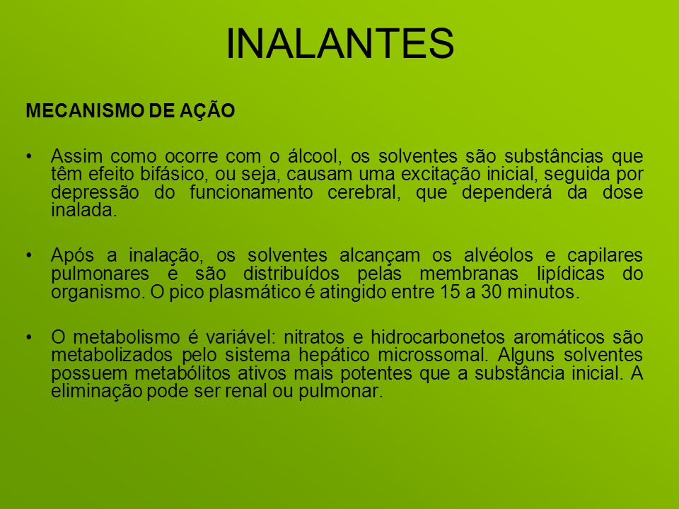 INALANTES MECANISMO DE AÇÃO