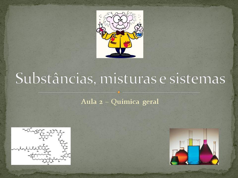 Substâncias, misturas e sistemas