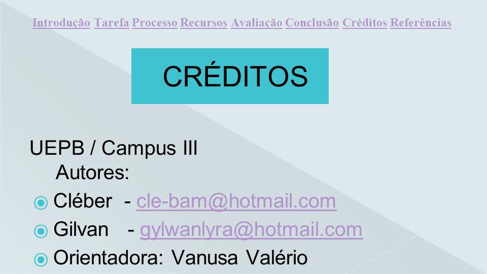 CRÉDITOS UEPB / Campus III Cléber - cle-bam@hotmail.com