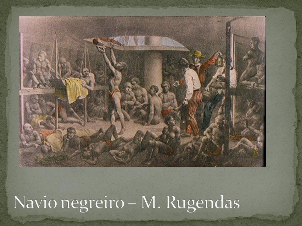 Navio negreiro – M. Rugendas