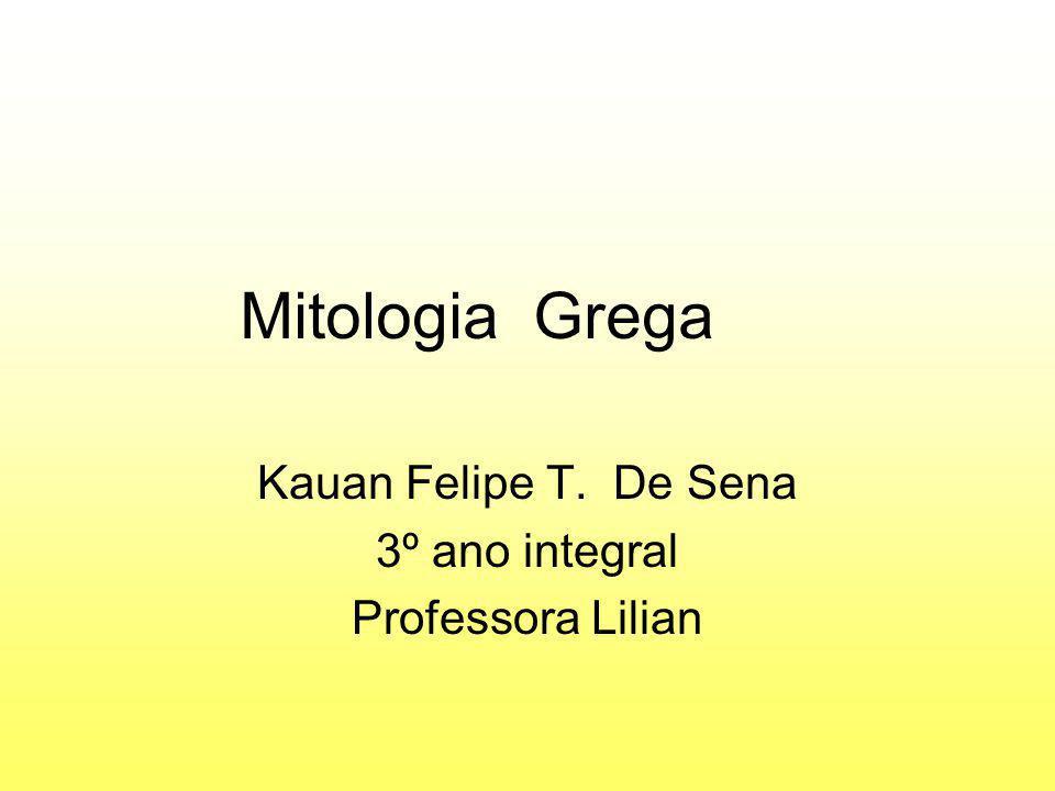 Kauan Felipe T. De Sena 3º ano integral Professora Lilian
