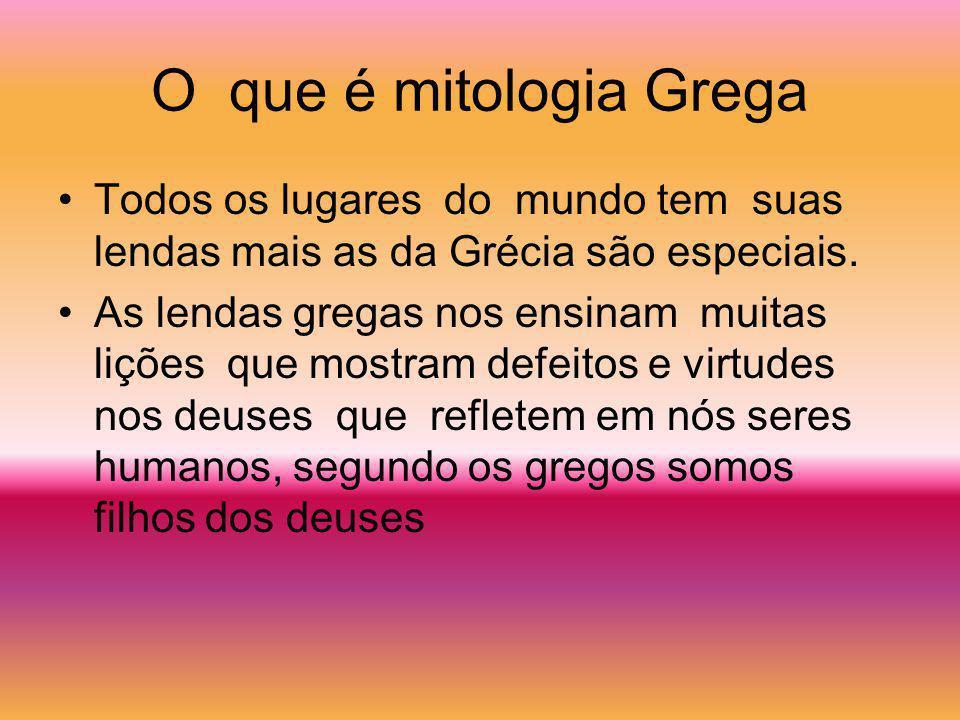 O que é mitologia Grega Todos os lugares do mundo tem suas lendas mais as da Grécia são especiais.