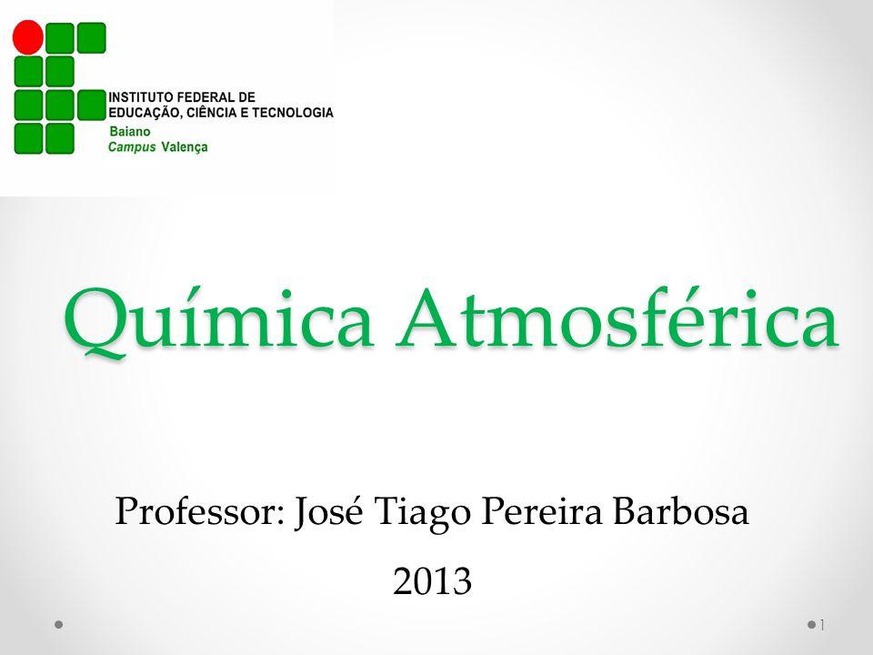 Professor: José Tiago Pereira Barbosa