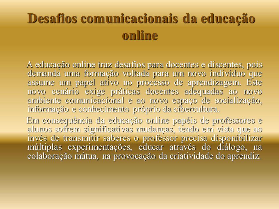 Desafios comunicacionais da educação online