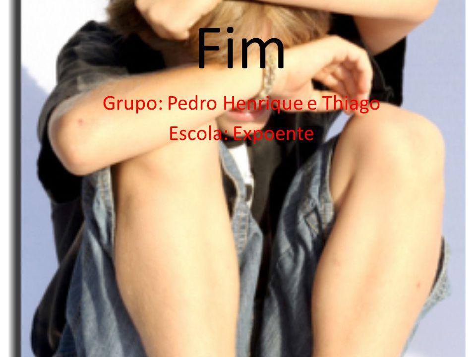 Grupo: Pedro Henrique e Thiago