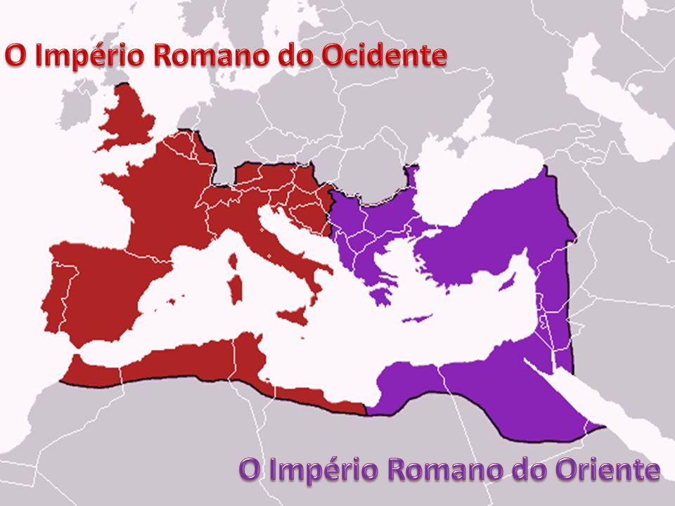 A Divisão do império O Império Romano do Ocidente